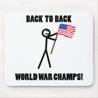 De nuevo a campeones traseros de la guerra mundial alfombrilla de raton