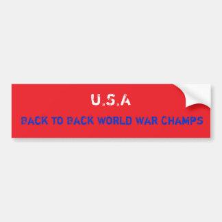 De nuevo a campeones traseros de la guerra mundial etiqueta de parachoque