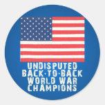 De nuevo a campeones traseros de la guerra mundial pegatina redonda
