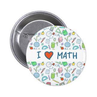 """De nuevo a escuela: """"Amo botón de la matemáticas"""" Pin"""