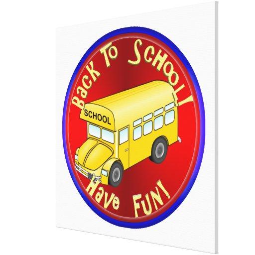 De nuevo al autobús escolar - diviértase impresiones en lona estiradas