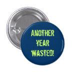 ¡De nuevo al botón de la escuela (otro año perdido Pin