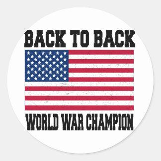 De nuevo al campeón trasero de la guerra mundial pegatina redonda