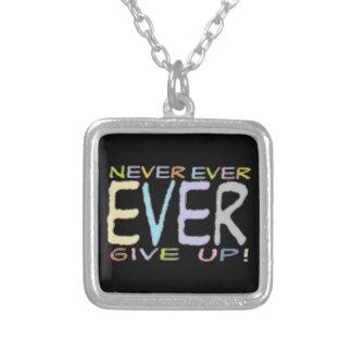 ¡Dé nunca nunca para arriba! - Collar