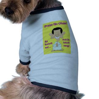 de obama del baileth alabanza ausente del taketh h camiseta de perro