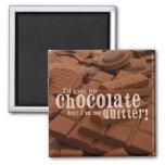 Dé para arriba el imán del chocolate