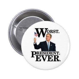 """¡De """"Pin presidente el Ever peor""""! Pin Redondo 5 Cm"""