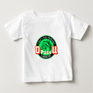 De Pussification University Official Product Baby T-Shirt