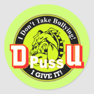 De Pussification University Official Product Classic Round Sticker