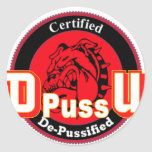 De Pussification University Official Product Round Sticker