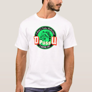 De Pussification University Official Product T-Shirt
