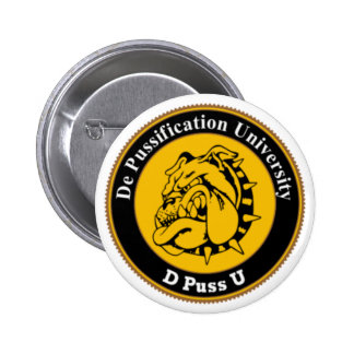 De Pussification University Official Products Button