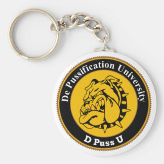 De Pussification University Official Products Key Chain
