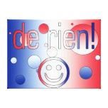 ¡De Rien! La bandera francesa colorea arte pop Lona Estirada Galerías
