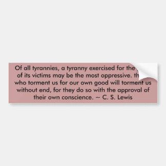 De todos los tyrannies, una tiranía ejercitada par etiqueta de parachoque