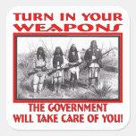 Dé vuelta en sus armas que el gobierno tomará cuid colcomanias cuadradass