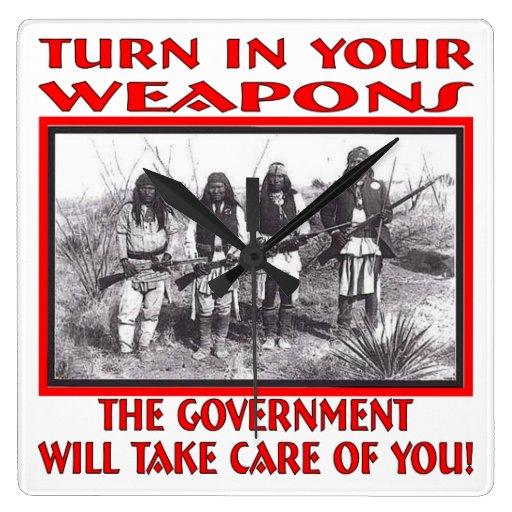 Dé vuelta en sus armas que el gobierno tomará cuid reloj cuadrado