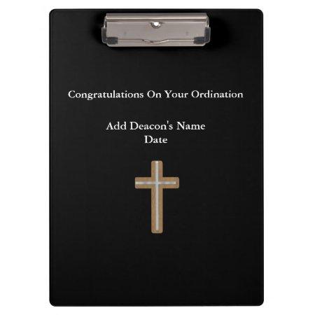 Deacon Ordained Ordination Gift Commemorative Clipboard