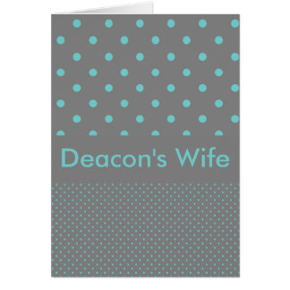 Deacon's Wife Greeting Card