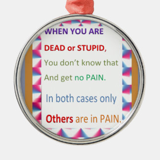 DEAD and STUPID  -  Humor Comedy Reality Christmas Tree Ornament