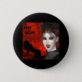 Dead Are Alive - Button
