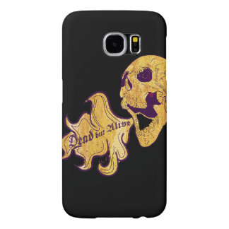 Dead but alive samsung galaxy s6 case