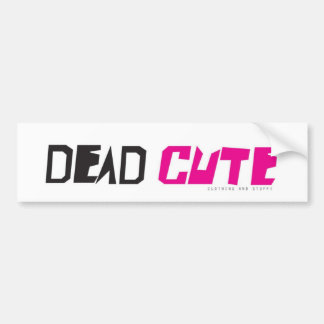 DEAD CUTE - Bumper Sticker