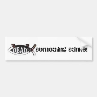 Dead Darwin Fish-Something Stinks Bumper Stickers