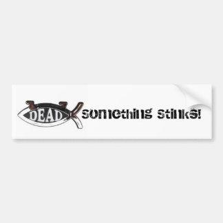 Dead Darwin Fish-Something Stinks Car Bumper Sticker