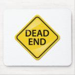 Dead End Mouse Pads