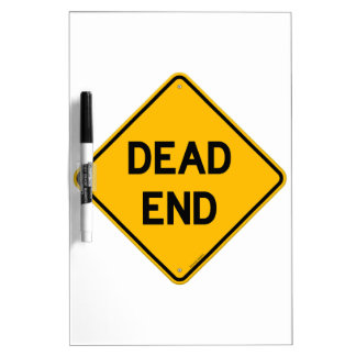 Dead End Sign Dry-Erase Whiteboard