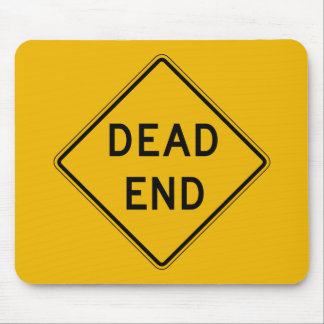 Dead End, Traffic Warning Sign, USA Mouse Pad
