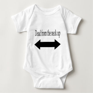 Dead from the neck up apparel baby bodysuit