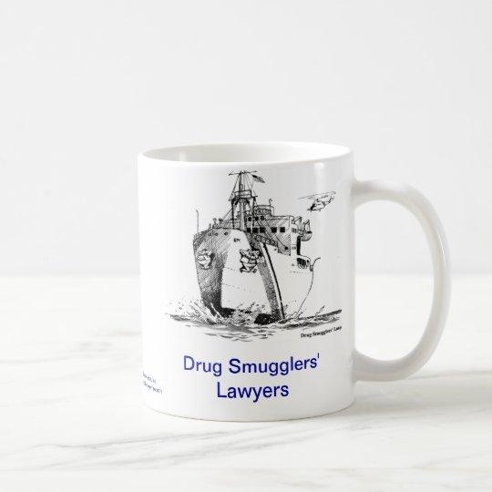 Dead Lawyer™ Drug Smuggler's Lawyer Coffee Mug