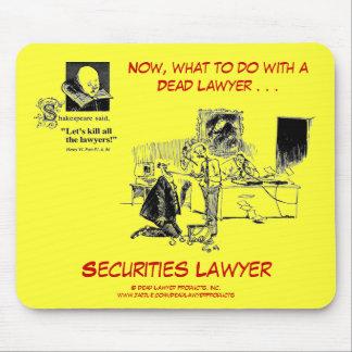 Dead Lawyer™ Securities Lawyer Mousepad