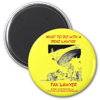Dead Lawyer™ Tax Lawyer Magnet