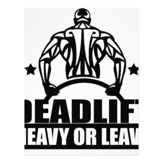 dead lift heavy or leave letterhead