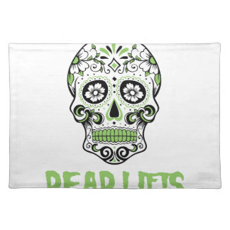 Dead Lifts Cloth Placemat