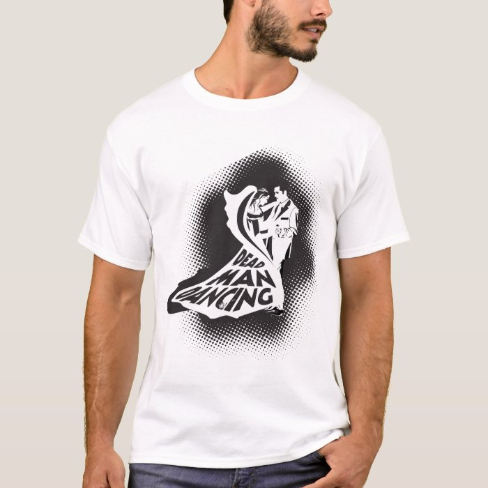 Dead man dancing T-Shirt