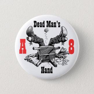 Dead Man's Hand Button