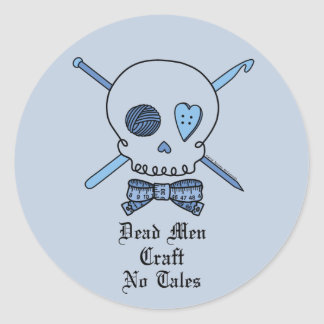 Dead Men Craft No Tales (Blue Background) Classic Round Sticker