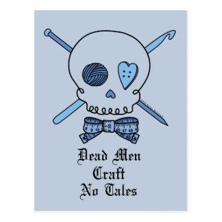 Dead Men Craft No Tales (Blue Background) Postcard