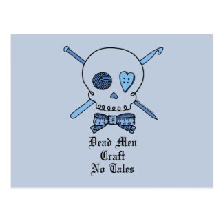 Dead Men Craft No Tales (Blue Background) Postcard