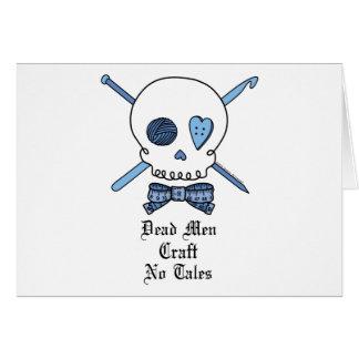Dead Men Craft No Tales (Blue) Card