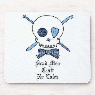 Dead Men Craft No Tales (Blue) Mouse Pad