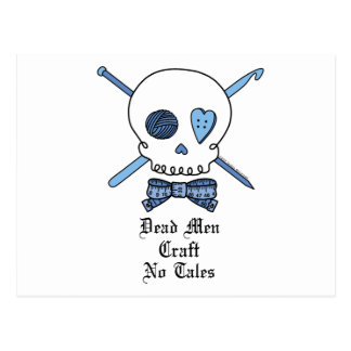 Dead Men Craft No Tales (Blue) Postcard