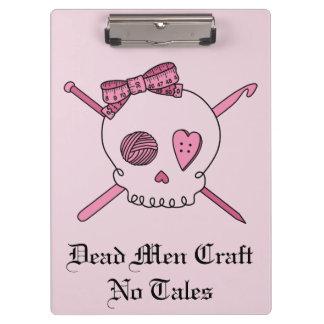 Dead Men Craft No Tales - Craft Skull (Pink Back) Clipboards