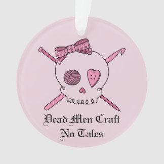 Dead Men Craft No Tales - Craft Skull (Pink Back) Ornament