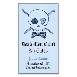 Dead Men Craft No Tales -Knit & Crochet (Bow Tie) Magnetic Business Cards (Pack Of 25)
