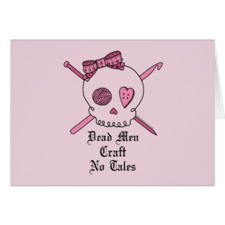 Dead Men Craft No Tales (Pink Background) Card